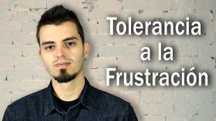 La importancia de la tolerancia a la frustración